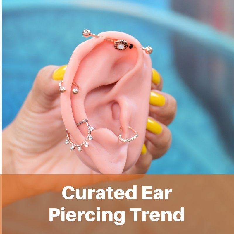 The Curated Ear Piercing Trend | 2018 Piercing Trend | BodyJ4You