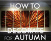 How to Decorate for Autumn
