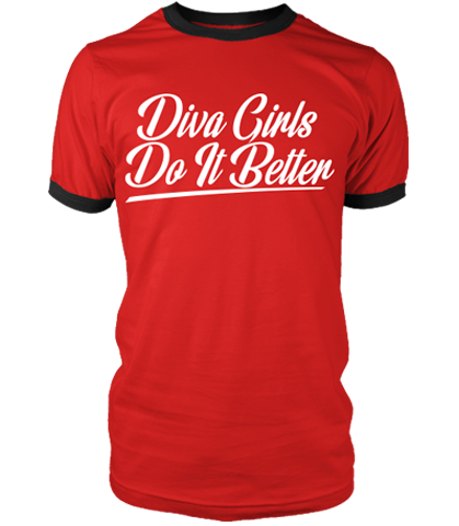 Diva's Do It Better Ringer T-Shirt