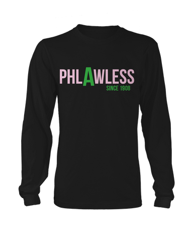 Alpha Kappa Alpha Phlawless Long sleeve - Letters Greek Apparel - Black Greek Paraphernalia