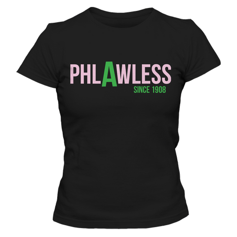 Alpha Kappa Alpha Phlawless Tee - Letters Greek Apparel - Black Greek Paraphernalia