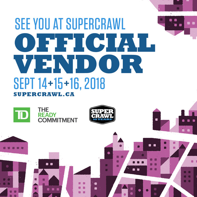 See You At Supercrawl!