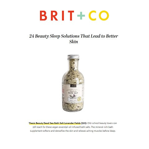 Beauty Sleep Solutions That Lead to Better Skin Thesis beauty bath Salts