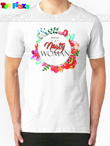 Such A Nasty Woman Crew Neck T-Shirt