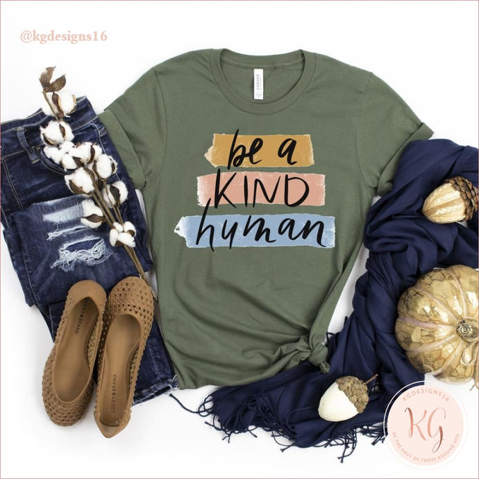 Be A Kind Human Womans Unisex T Shirt Clothing