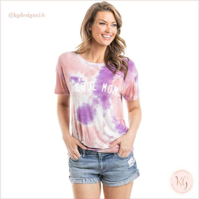 Cool Mom Women's Tie Dye Graphic T-Shirt