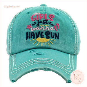 Girls Just Want To Have Sun Embroidered Distressed Baseball Hat Aqua
