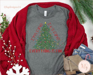 Im Fine Its Everything Is Christmas Lights Bella Unisex Heather Shirt