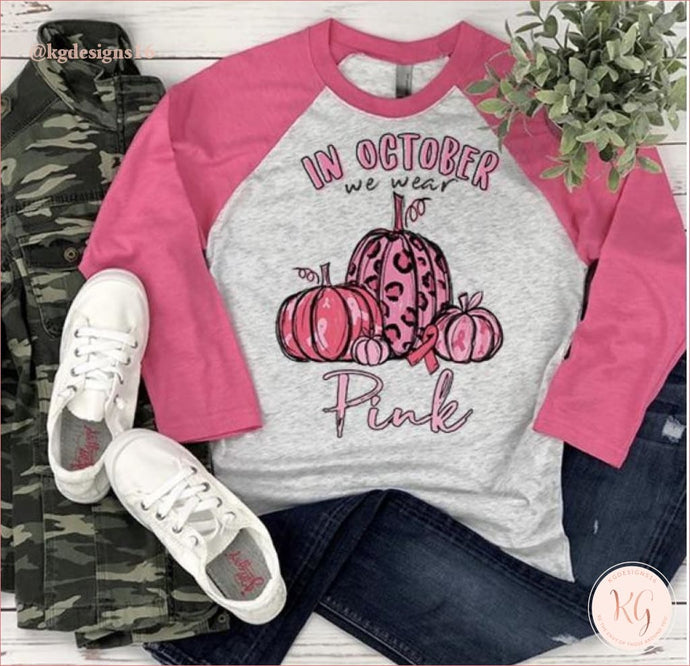 In October We Wear Pink Breast Cancer Survivor Baseball Raglan