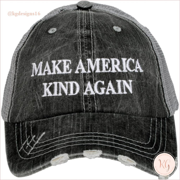 Make America Kind Again Distressed Trucker Hats Gray Trucker Hats