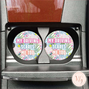 My Driving Scares Me Too Car Coasters