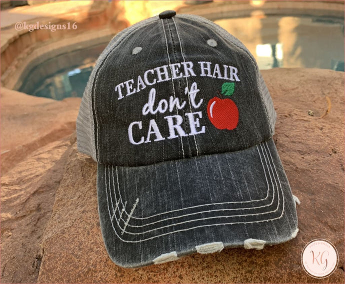 Teacher Hair Dont Care Distressed Baseball Hat