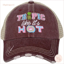 Load image into Gallery viewer, Tropic Like Its Hot Hat Wine Trucker Hats