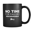 No Time For Failure MUG