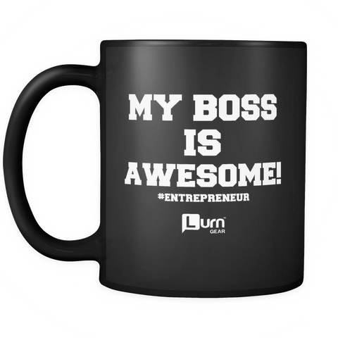My Boss Is Awesome MUG