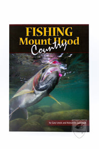 Fishing Mount Hood Country,Books,Gary Lewis Outdoors-Confluence Fly Shop