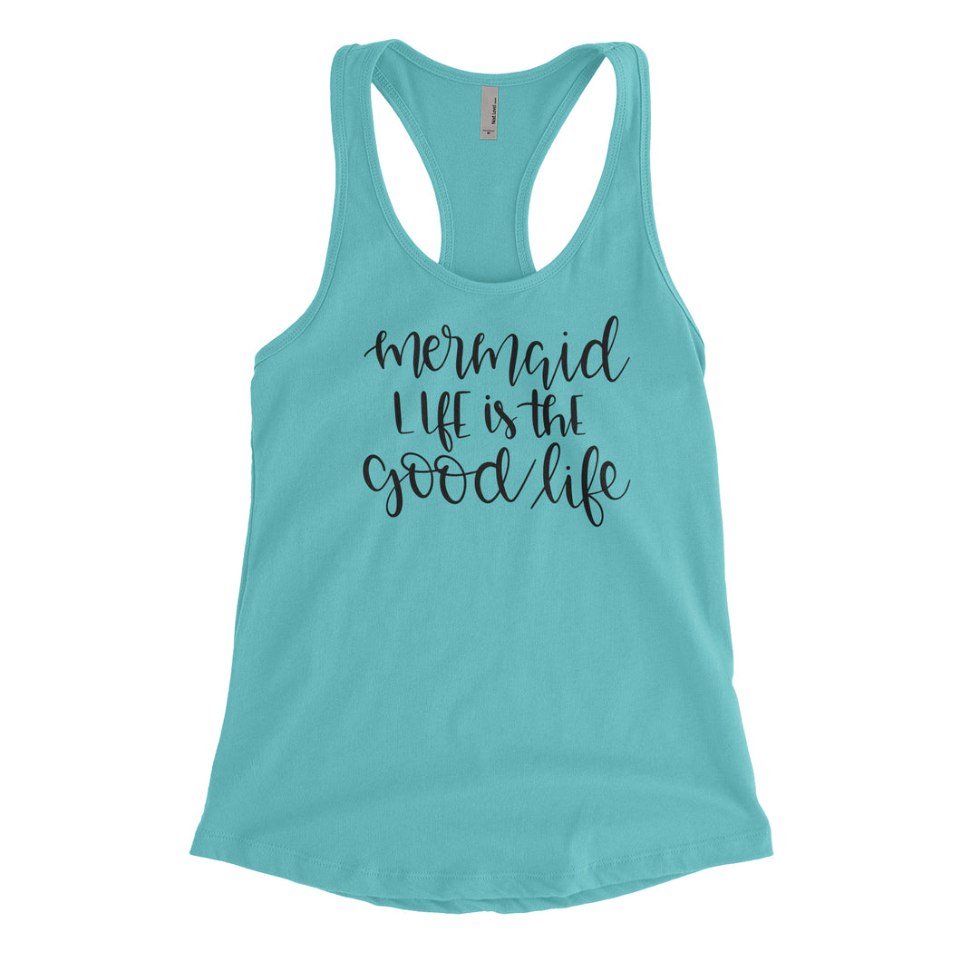 Mermaid Life is the Good Life Tank Top - Teal with Black