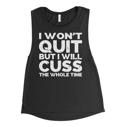 I won't Quit Muscle Tank Top - Black Tank *Donation Design
