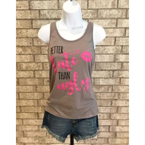 """Better Late than Ugly"" Tank Top"