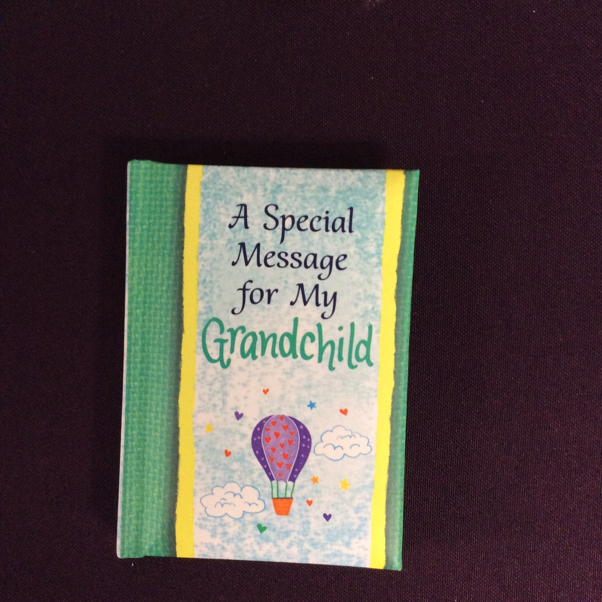 """A Special Message for my Grandchild"" by Blue Mountain Arts"