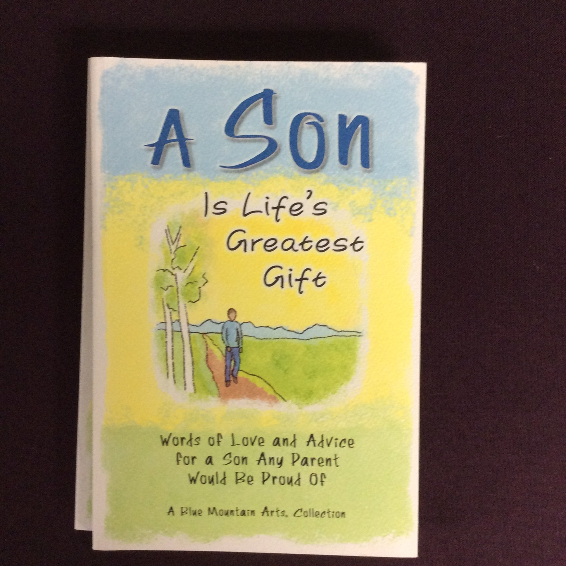 """A Son Is Life's Greatest Gift"" by Blue Mountain Arts"