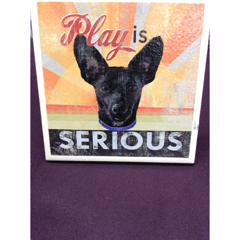 """Play is Serious"" Chihuahua Tile"
