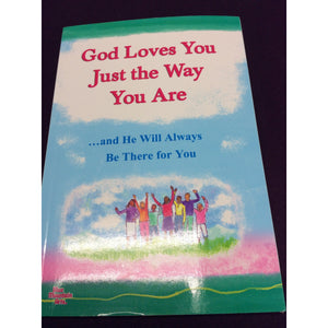 """God Loves You Just the Way You Are"" by Blue Mountain Arts"