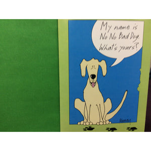 """No No Bad Dog"" Greeting Card"