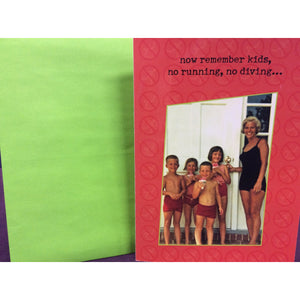 """Now Remember Kids"" Greeting Card"