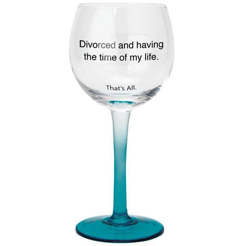 Stemmed Wine Glasses with Fun Sayings