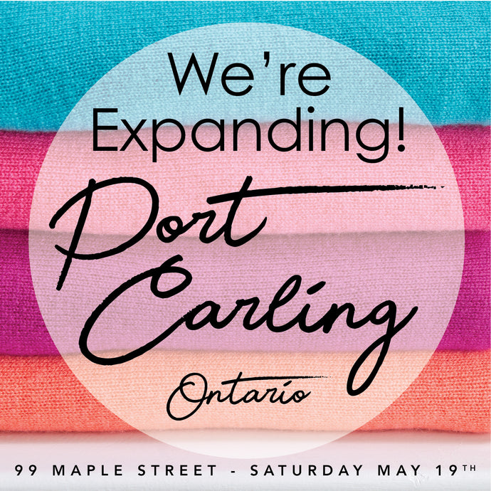 We're Expanding In Beautiful Port Carling, Ontario!