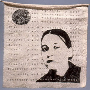 "Fearfully and Wonderfully Made (Prayer Flag). One of 20 designs. silk screened cotton dyed with plant extracts. 10″x10,"" 2000"
