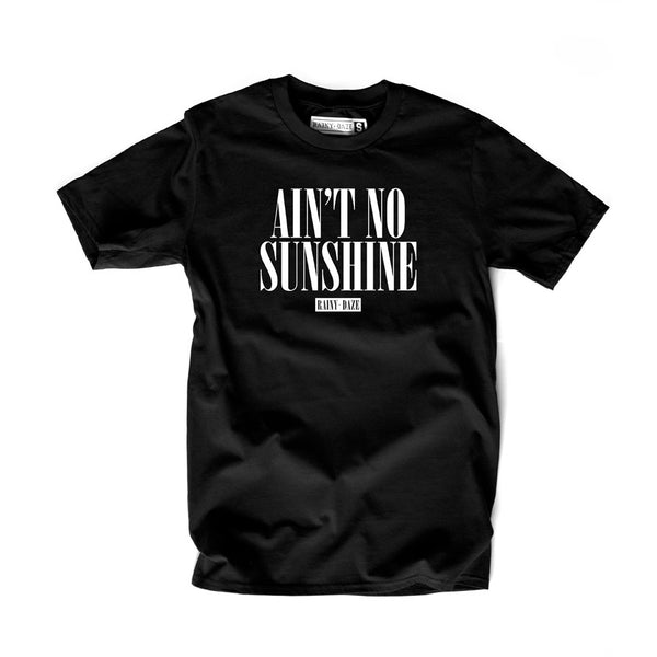 Ain't No Sunshine (Black)