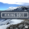 How to solo hike? 3 Key Lessons for beginners to pros