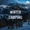 HOW TO PREPARE FOR WINTER CAMPING PREPARATION: 3 POINTS TO REMEMBER