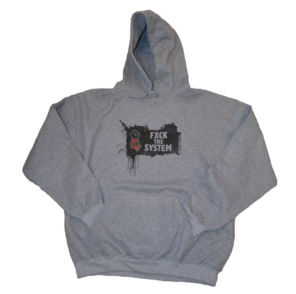 """Fxck The System"" Hooded Sweatshirt"