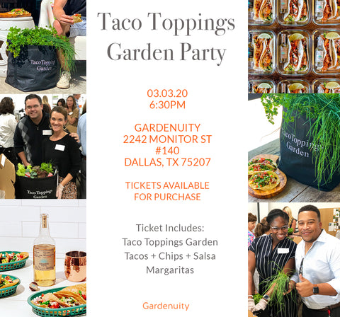 Taco Toppings Garden Party March 3rd