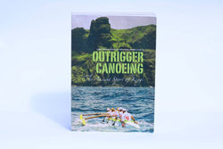 Outrigger Canoeing Book by Steve West