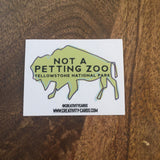 Not A Petting Zoo Yellowstone National Park Sticker