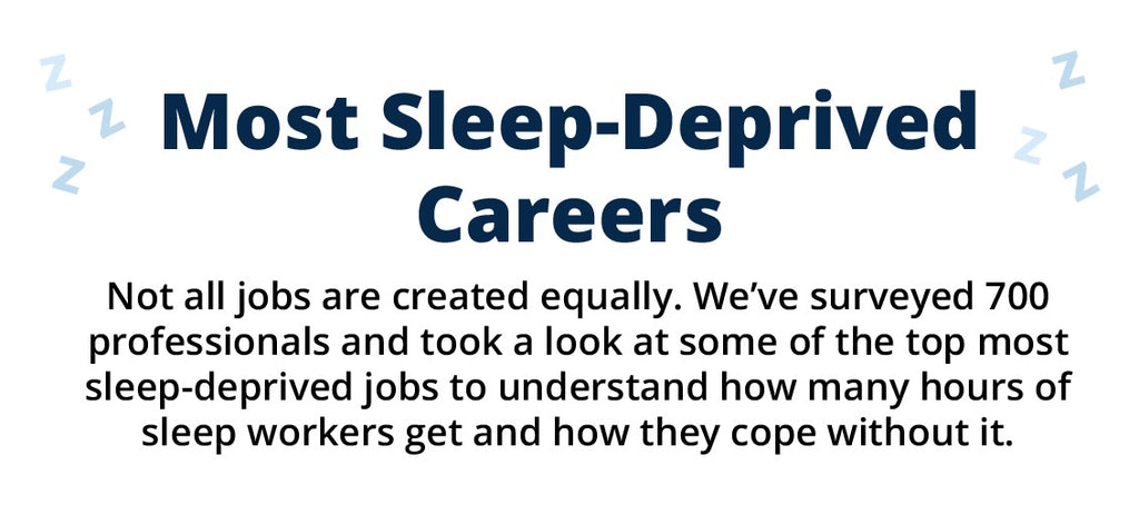 Most Sleep-Deprived Careers | Puffy