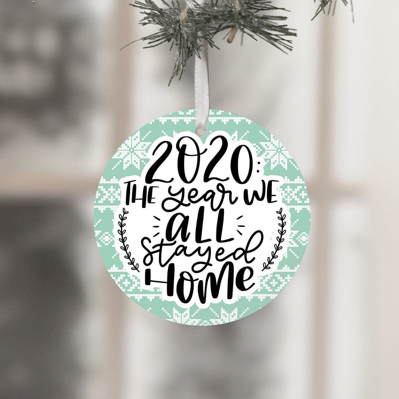 2020: The Year We All Stayed Home Ornament