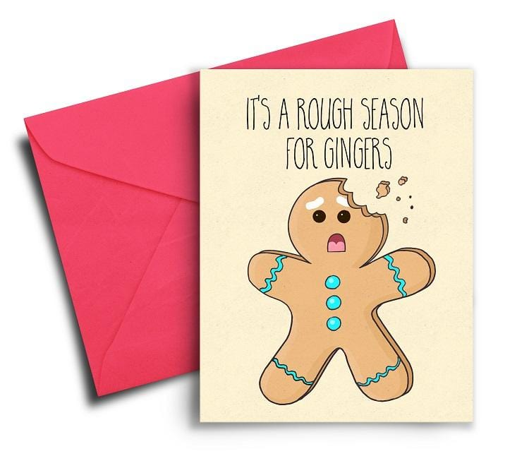 It's a Rough Season For Gingers Funny Holiday Greeting Card