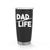 Dad Life Black Stainless Steel Tumbler - Tumbler - GIFTABLE GOODIES