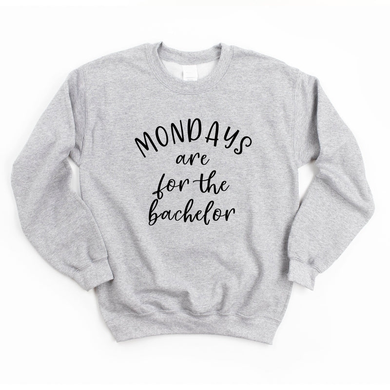 Mondays Are For The Bachelor Sweatshirt