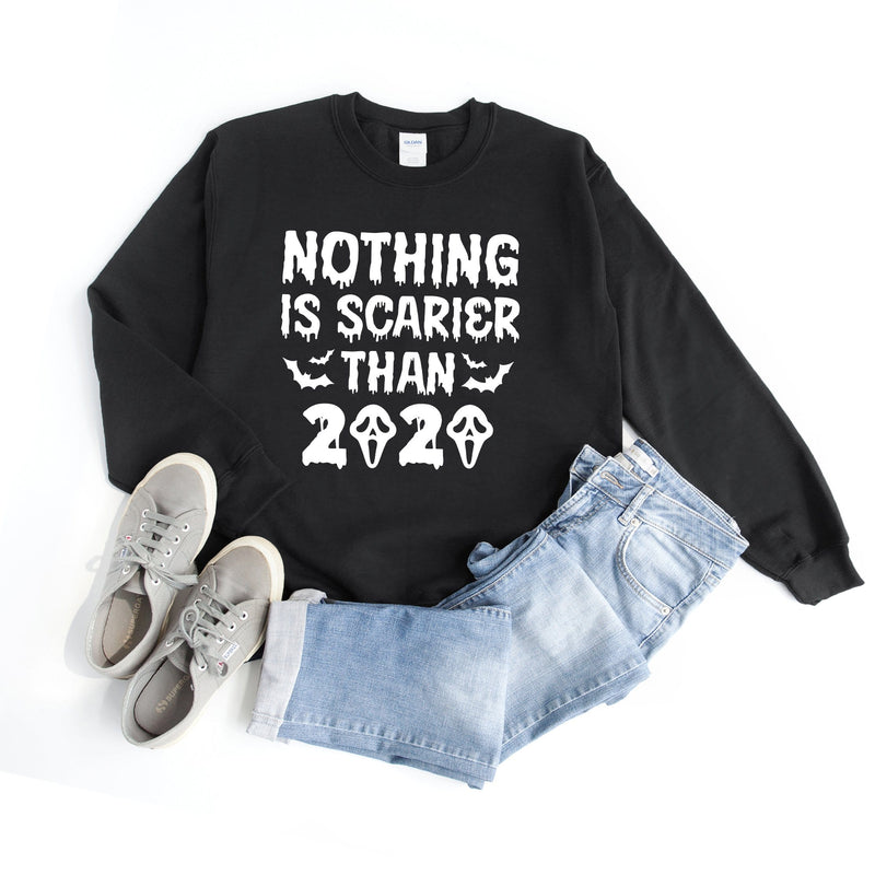 Nothing Is Scarier Than 2020 Sweatshirt