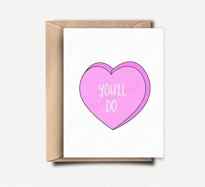 You'll Do Funny Anniversary Card - Greeting Card - GIFTABLE GOODIES