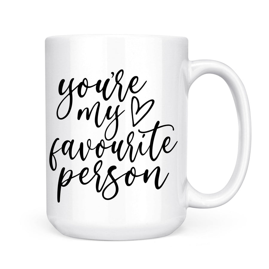 You're My Favourite Person Mug