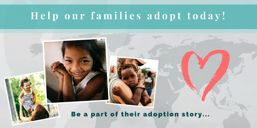 Help our families adopt today!
