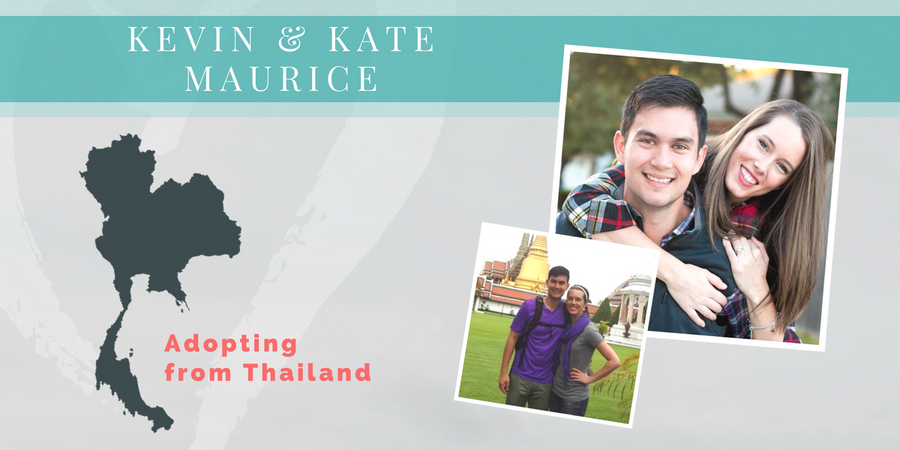 Kevin & Kate Maurice | Adopting from Thailand