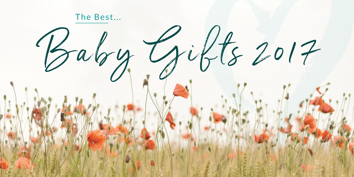 The Best Baby Gifts 2017
